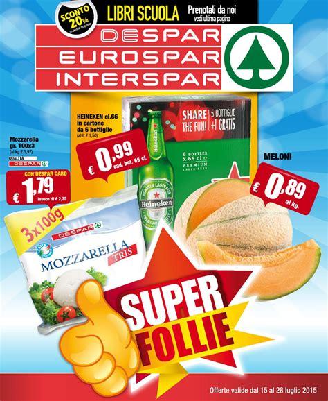 despar pavia despar eurospar interspar volantino offerte 14 2015 by