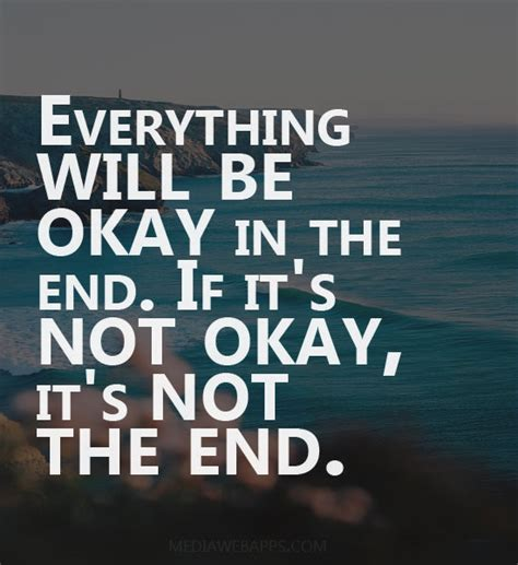 It Will Be Ok everything will be okay quotes quotesgram