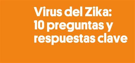 preguntas y respuestas sobre el zika noticia isglobal
