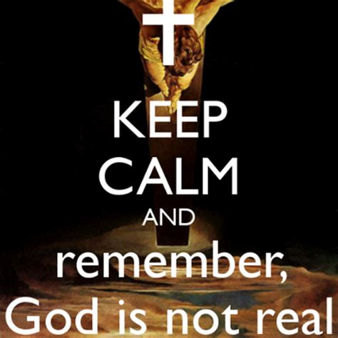 Is Real by God Is Not Real Godsnotreal