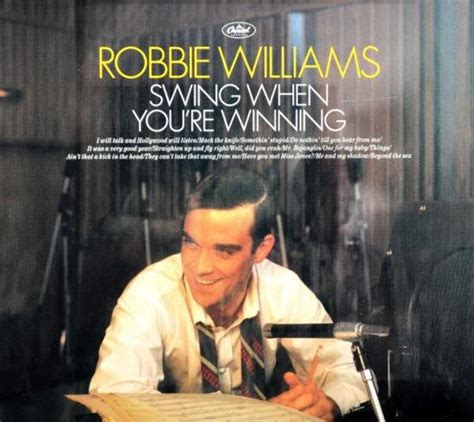 swing robbie williams swing when your winning 28 images swing when you re