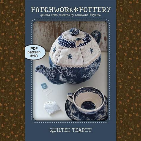 Patchwork Pottery - quilted teapot by laurraineyuyama craftsy
