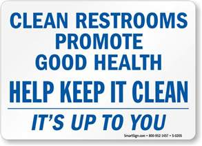 Bathroom Signs To Clean Up After Yourself Keep Bathroom Clean Signs