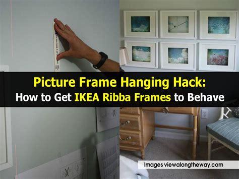 picture frame hanging hack    ikea ribba frames