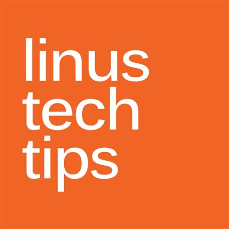 linus tech linustechtips