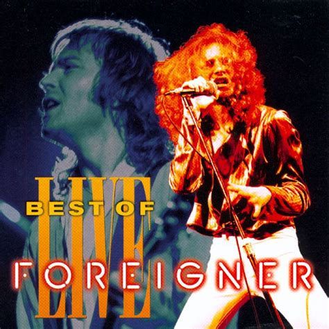 best of foreigner foreigner classic hits live best of live
