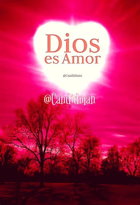 imagenes de dios es amor en ingles dios es amor candidman candidman