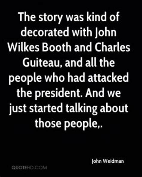fates and traitors a novel of wilkes booth and the who loved him books wilkes quotes page 1 quotehd
