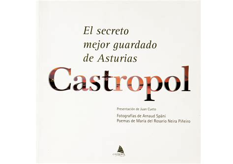 el secreto mejor guardado arnaud sp 228 ni el secreto mejor guardado de asturias castropol