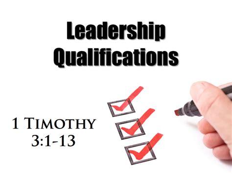 Leadership 3 In 1 M 1 timothy 3 leadership qualifications