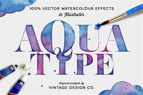 illustrator tutorial watercolor effect aquatype vector watercolor effects actions on creative