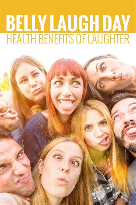 7 Benefits Of Laughter by 17 Best Ideas About Belly Laughs On Happy