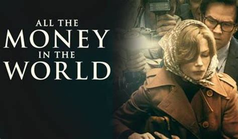 movie reviews all the money in the world all the money in the world review reviews of what is in theaters now