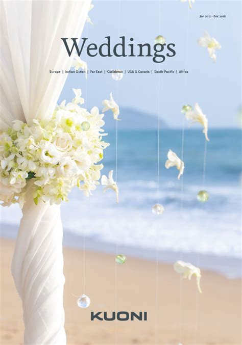 Wedding Brochure Bouquets by Weddings Abroad 2018 2019 Wedding Destinations Kuoni