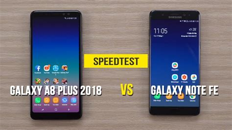 Samsung A8 Vs Note 4 speedtest samsung galaxy a8 2018 vs samsung galaxy note fe