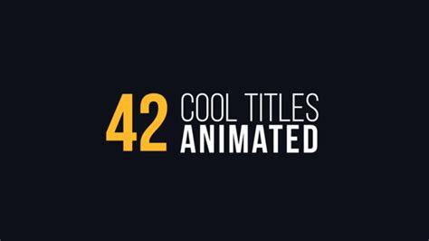 Videohive 42 Cool Titles Animated Free After Effects Template Free After Effects Template After Effects Title Animation Templates