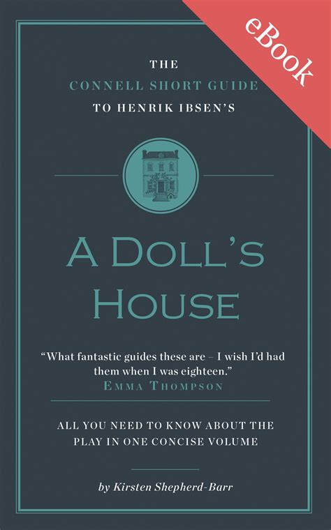 a doll house study guide henrik ibsen s a doll s house short study guide connell guides