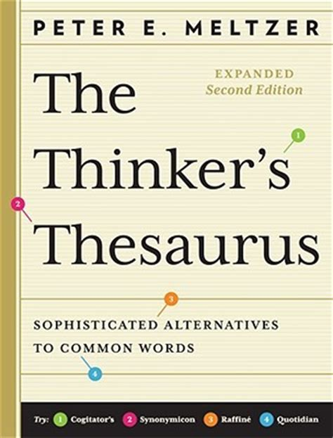 sophisticated picture books the thinker s thesaurus sophisticated alternatives to