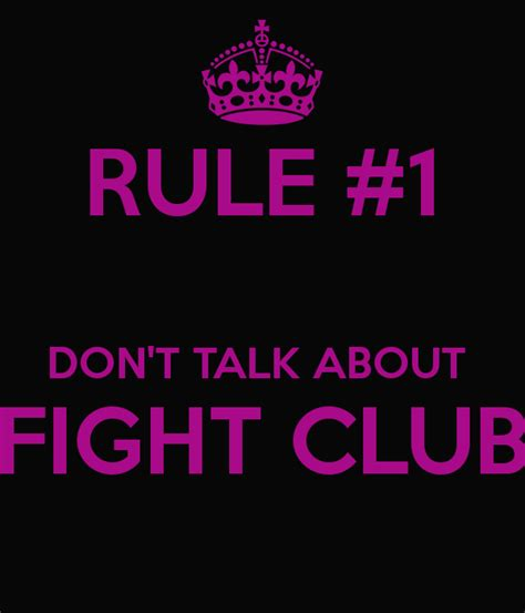 5 Donts When Talking by Rule 1 Don T Talk About Fight Club Poster King Keep