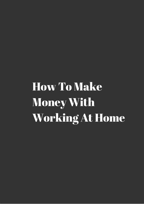 How To Make Money Working At Home Income Earning Ideas How To Make Money With Working At Home
