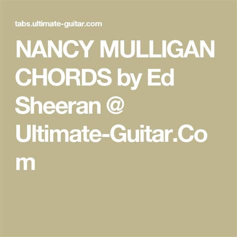 ed sheeran nancy mulligan 17 best ideas about ed sheeran guitar on pinterest ed