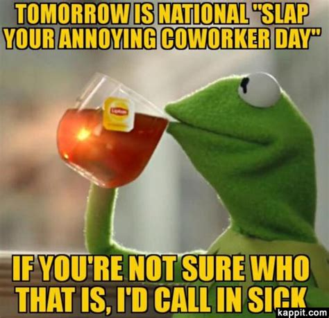 Dick Slap Meme - tomorrow is national quot slap your annoying coworker day quot if
