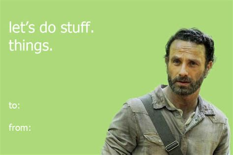 Walking Dead Valentines Day Meme - let s do stuff a rick grimes valentine s day card