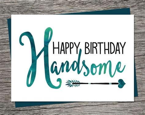 printable birthday cards boyfriend birthday card happy birthday handsome printable card
