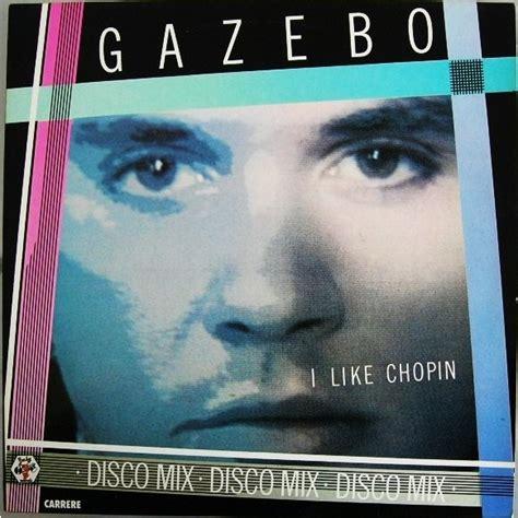 gazebo album i like chopin disco mix by gazebo 12inch with paul