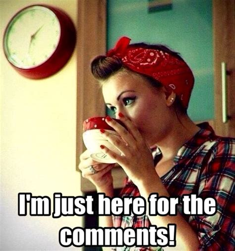 Meme Comments - i m just here for the comments retro a go go