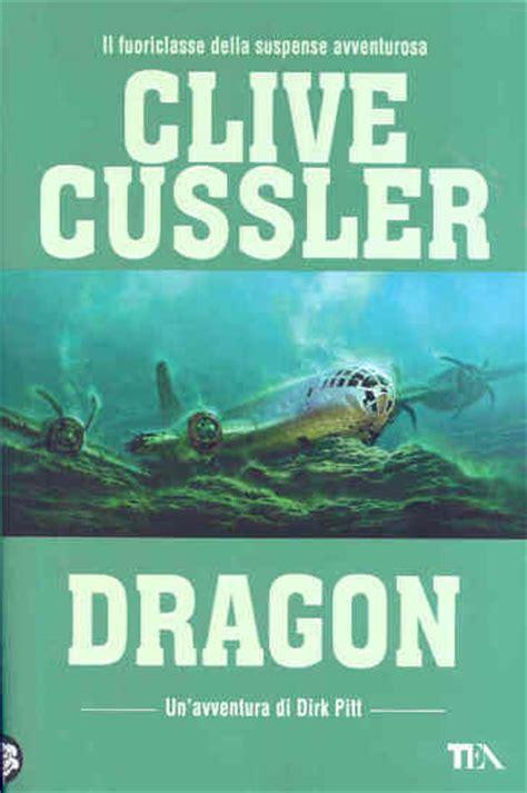 libro the dragon the dragon clive cussler libro mondadori store