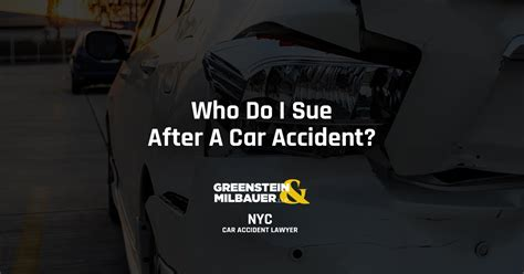 Car Lawyer Ny 1 by Who Do I Sue After A Car Click Here