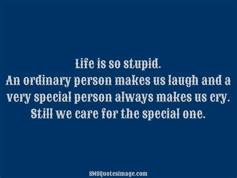 Stupid Quotes Is So Stupid Sms Quotes Image