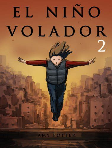 libro alex approximately how long to read el ni 241 o volador 2 libro ilustrado spanish edition