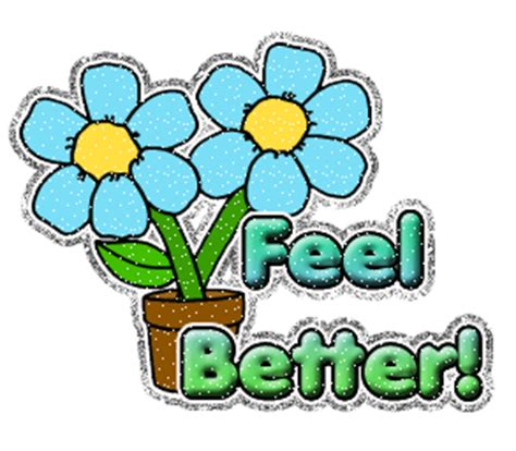 better feeling you feel better soon quotes quotesgram