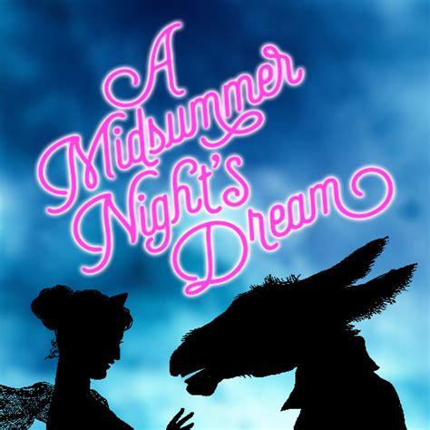 midsummer nights dream a 1906230447 a midsummer night s dream 2017 san diego junior theatre