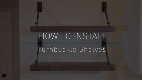 how to install turnbuckle shelves diy youtube