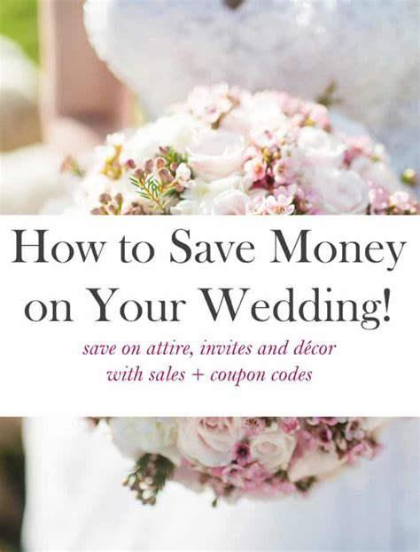 How To Save Money On A Wedding by Sales And Promo Codes To Save Money On Your Wedding