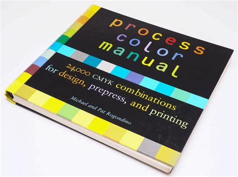 process color pat rogondino e michael rogondino process color manual