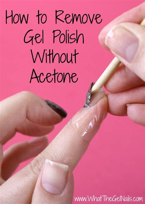 how to remove gel without acetone