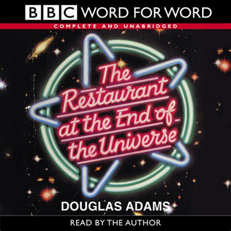 the restaurant at the end of the universe the restaurant at the end of the universe audio