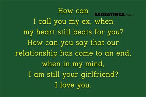 how can i my to come when called how can i call you my ex when my still beats for you sad sayings