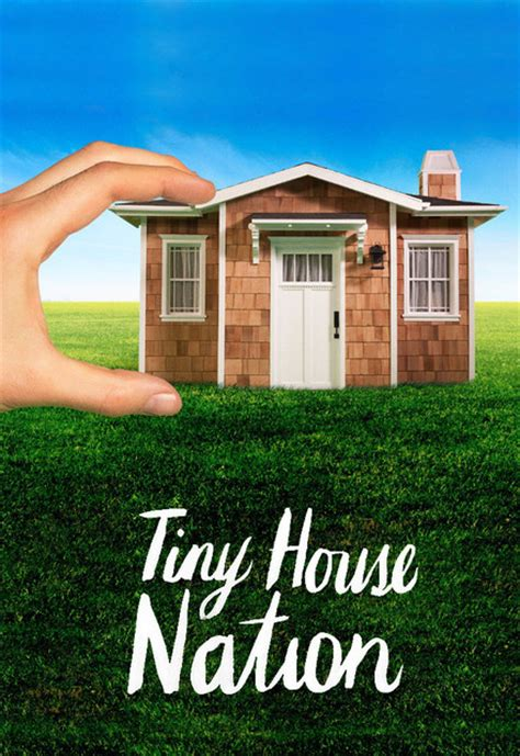 tiny house nation episodes watch tiny house nation episode guide sidereel