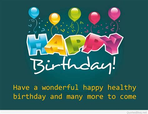 Happy Birthday Wish For The Best Happy Birthday Quotes In 2015