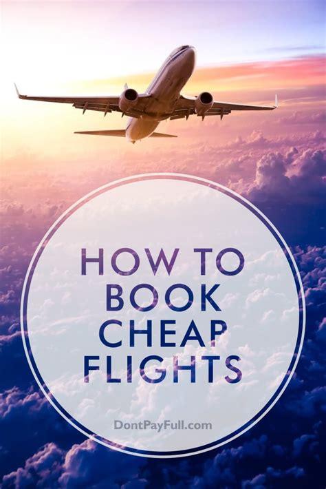 book cheap flights  tips tricks
