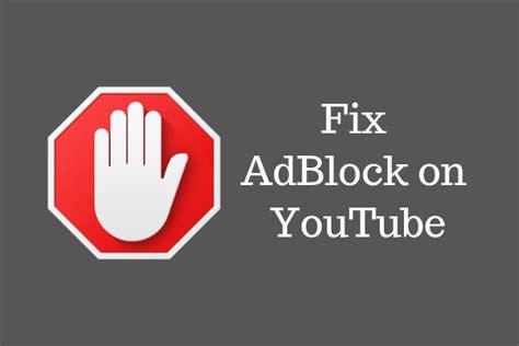 download youtube adblock adblock adblock plus not working on youtube solved