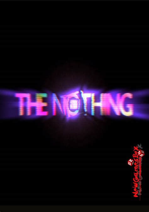 free full version pc games setup download the nothing free download full version pc game setup