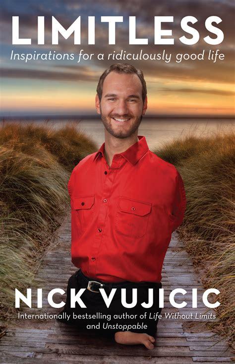nick vujicic biography book limitless nick vujicic 9781743315460 allen unwin