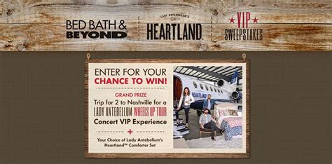 Bed Bath Beyond Sweepstakes - bed bath beyond and lady antebellum s heartland vip sweepstakes