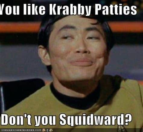 Like You Meme - image 257888 you like krabby patties don t you